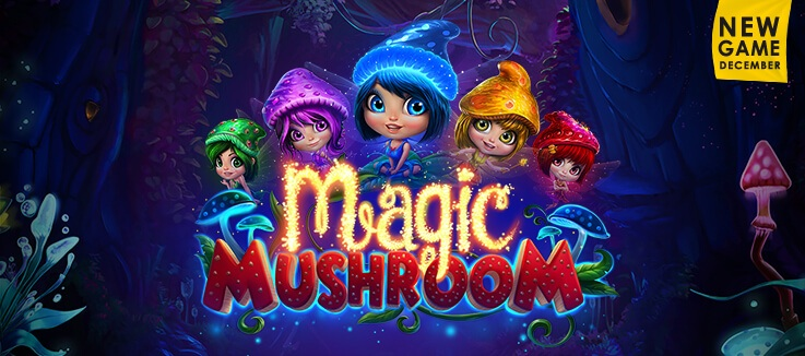 New Game - Magic Mushroom