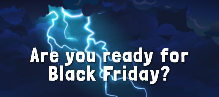 10 Ways to celebrate Black Friday & Cyber Monday