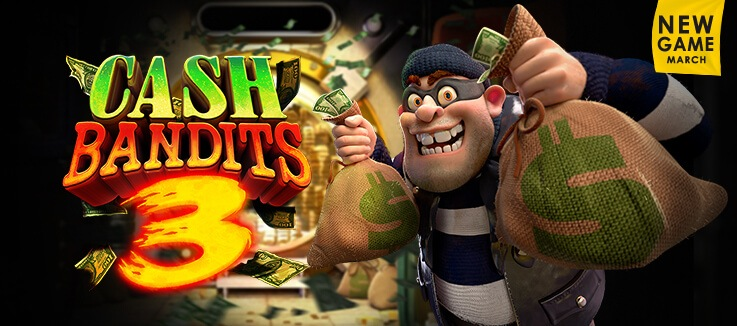 New Game: Cash Bandits 3