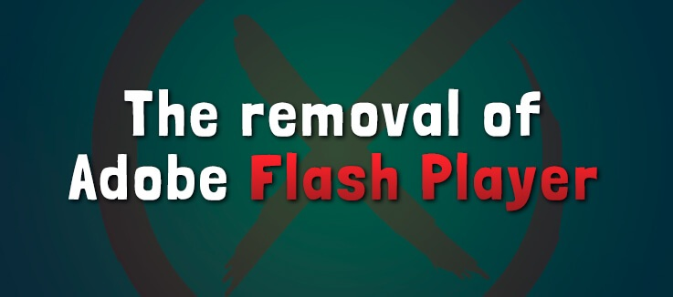 What does the removal of Adobe Flash player mean?